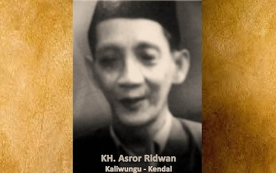 Biografi KH. Asror Ridwan