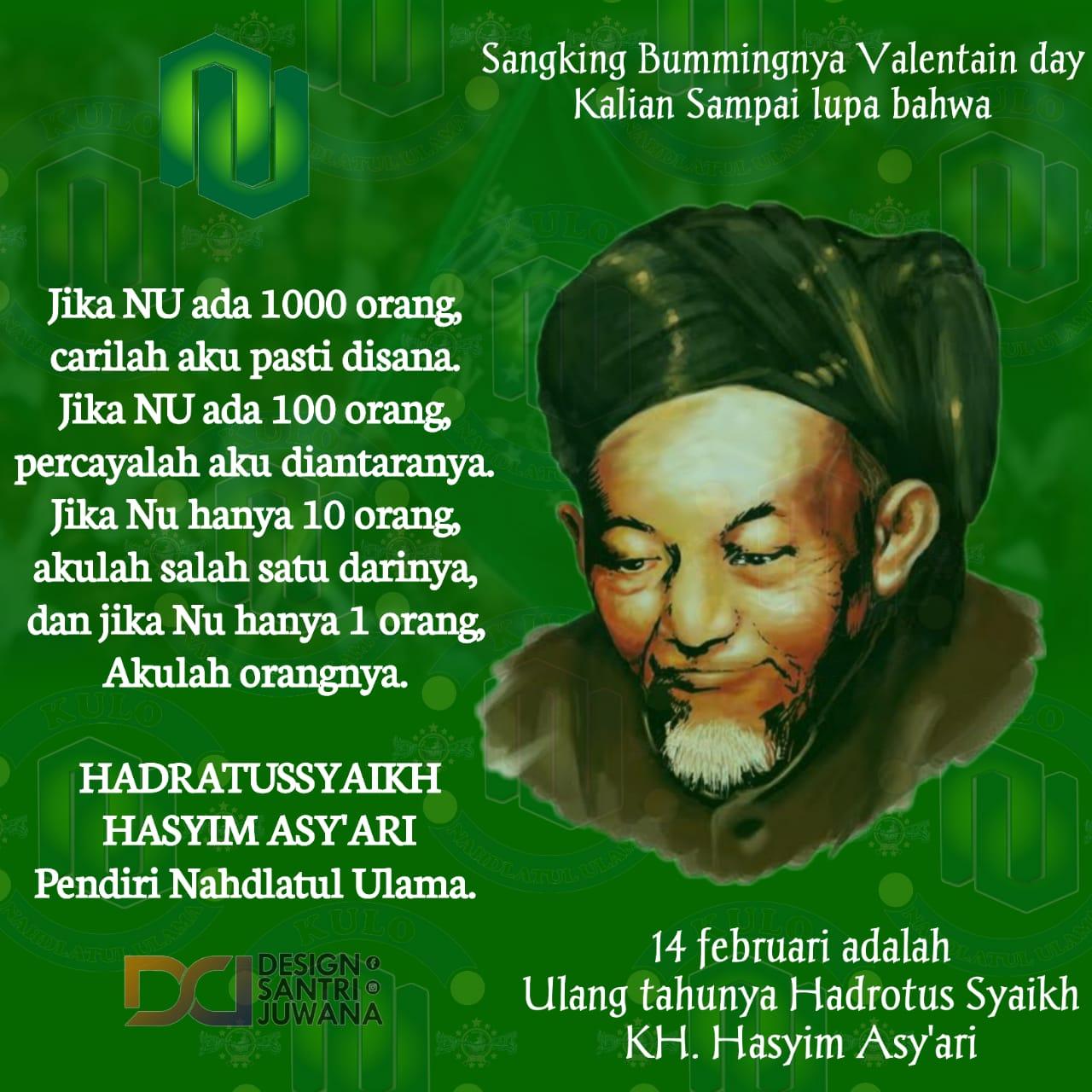 14 Februari adalah Tanggal Lahir Hadratussyaikh KH. Hasyim Asy'ari