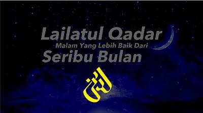 Bahasan Lengkap Lailatul Qadr dan Cara Memperolehnya
