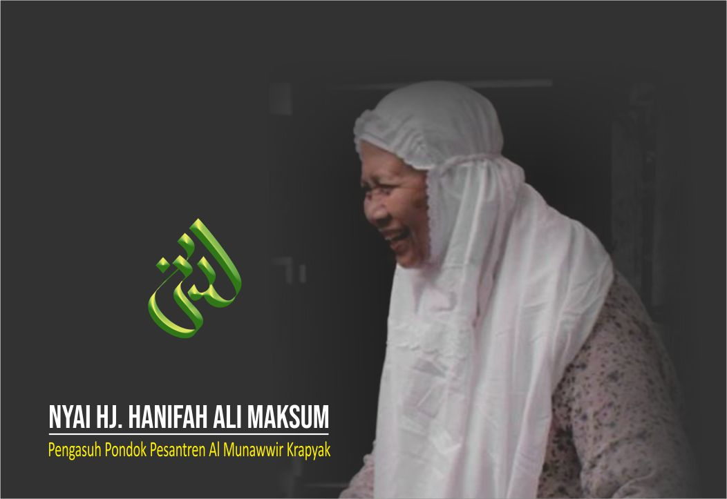 Biografi Nyai Hj. Hanifah Ali Maksum