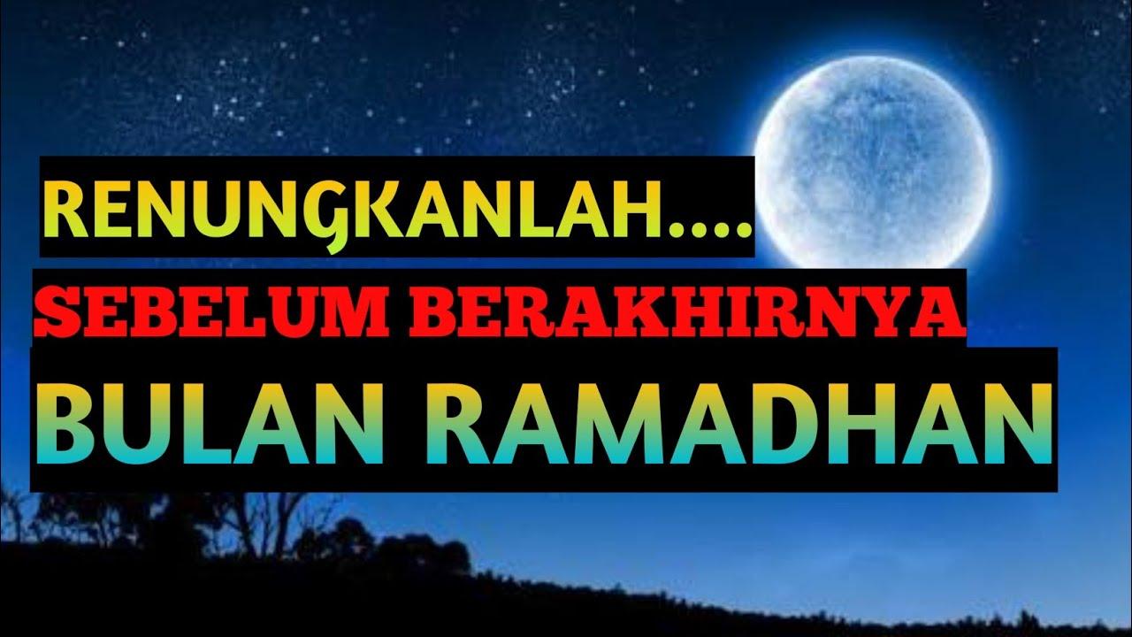 Renungan Perpisahan Bulan Ramadhan