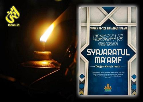 Mengenal Syaikh Al-'Izz bin Abdus Salam: Pengarang Kitab Syajaratul Ma'arif