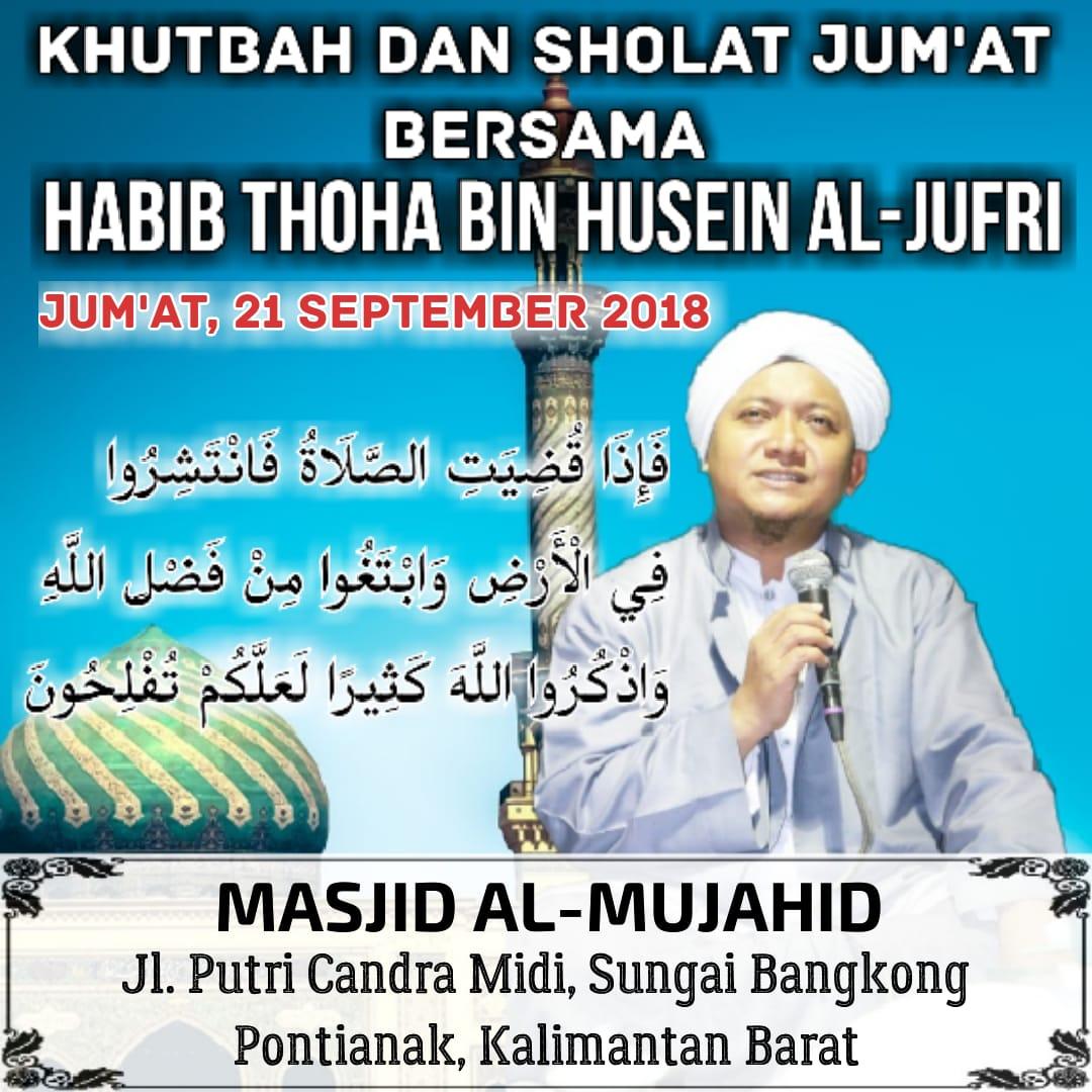 Khutbah Jumat Bersama Habib Thoha Bin Husain al Jufri di Masjid al-Mujahid