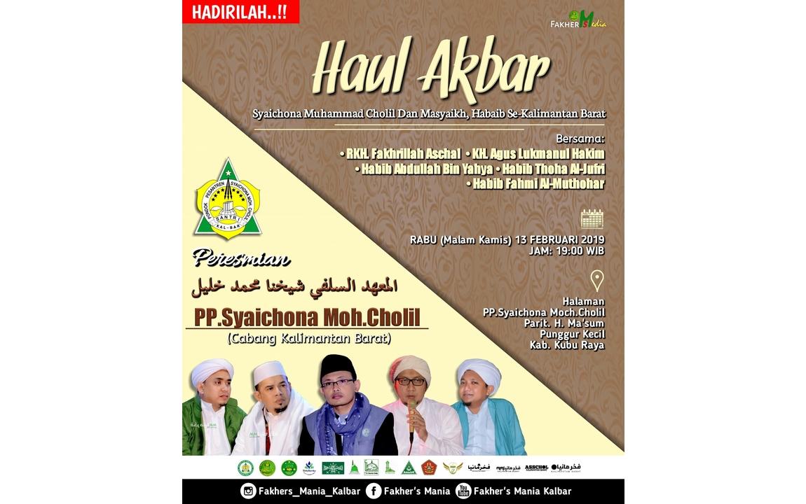Haul Syaichona Cholil Bangkalan bersama RKH Fakhrillah Aschal di Kalbar