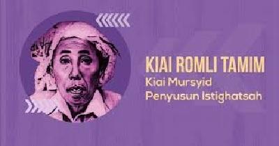 Biografi KH. Romli Tamim